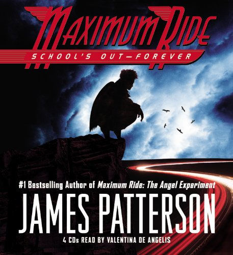 9781600242625: School's Out - Forever (Maximum Ride, Book 2)