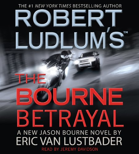 Robert Ludlum's (TM) The Bourne Betrayal (Jason Bourne series) (1600242804) by Eric Van Lustbader