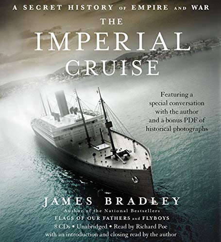 9781600243950: The Imperial Cruise: A Secret History of Empire and War