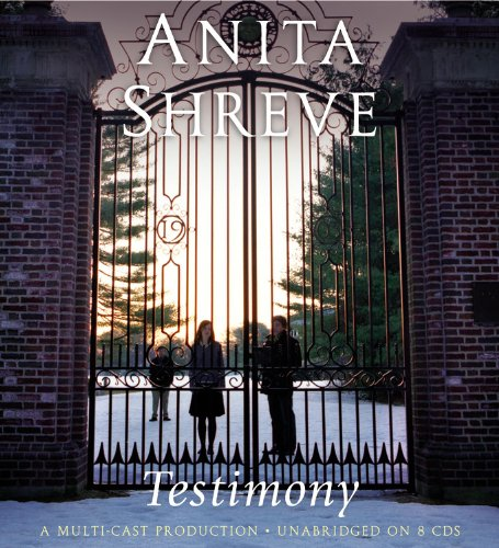 Testimony: A Novel: Anita Shreve