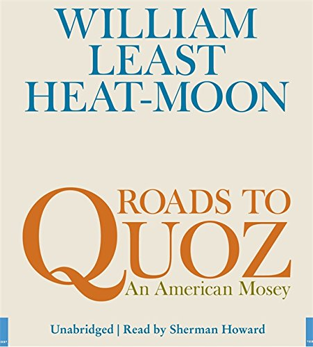 9781600244896: Roads to Quoz: An American Mosey