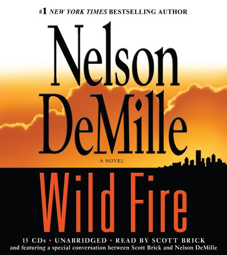 Wild Fire (A John Corey Novel) (1600245242) by DeMille, Nelson