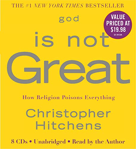 9781600245572: God Is Not Great: How Religion Poisons Everything