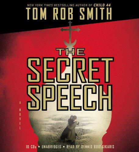 The Secret Speech: Smith, Tom Rob