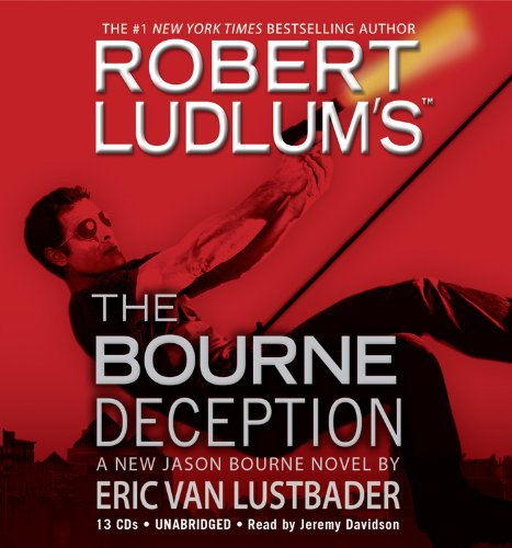 9781600245961: Robert Ludlum's (TM) The Bourne Deception (Jason Bourne Novels)