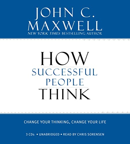 9781600246098: How Successful People Think: Change Your Thinking, Change Your Life