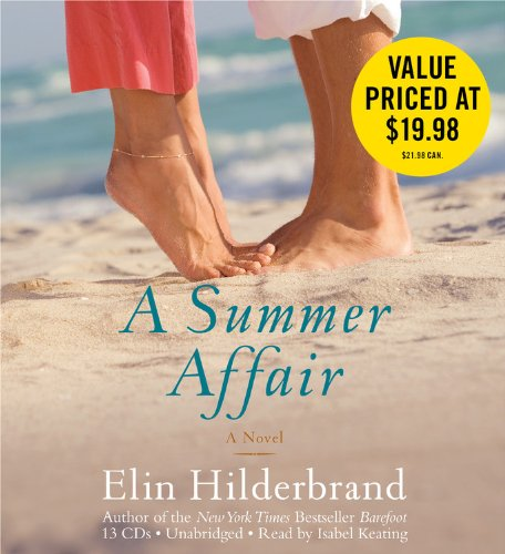 A Summer Affair: A Novel: Elin Hilderbrand
