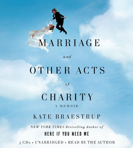 9781600247781: Marriage and Other Acts of Charity: A Memoir