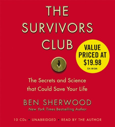 9781600248313: The Survivors Club: The Secrets and Science that Could Save Your Life