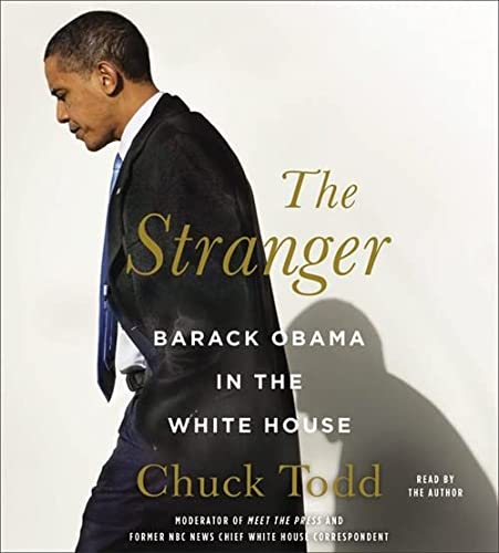 9781600249709: The Stranger: Barack Obama in the White House