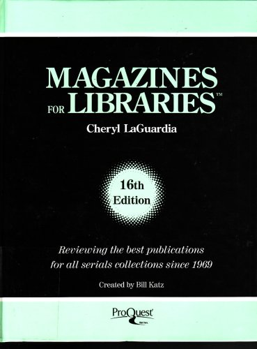 Magazines for Libraries: Laguardia, Cheryl