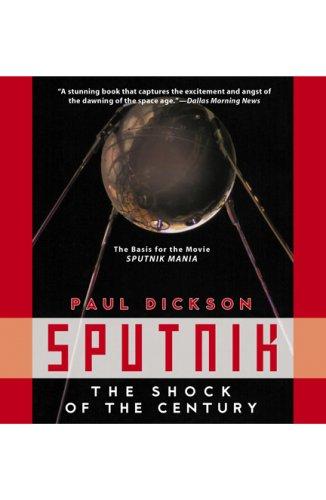 9781600310249: Sputnik: The Shock of the Century