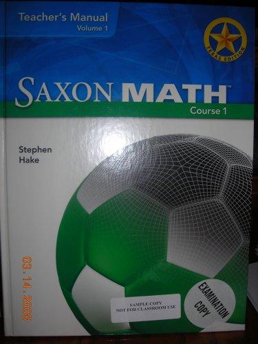 9781600320019: Saxon Math Course 1, Teacher's Manual, Vol. 1