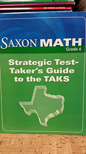 Saxon Math Course 1: TAKS Test-Taking Guide: SAXON PUBLISHERS