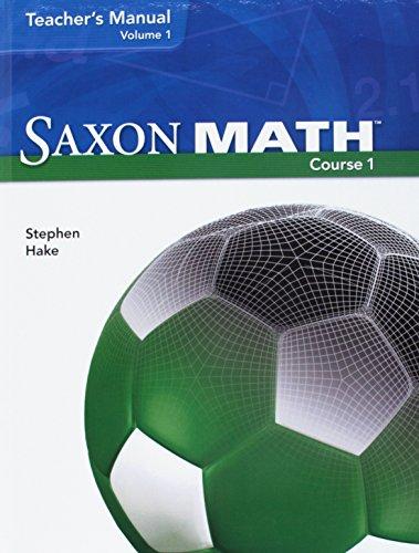 9781600320699: Saxon Math Course 1: Teacher's Manual - 2-Volume Set