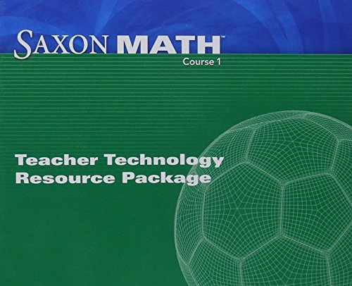 Saxon Math Course 1: Teacher Technology Pack: SAXON PUBLISHERS