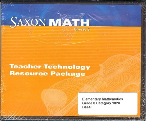 Saxon Math Course 3 Teacher Technology Resource: SAXON PUBLISHERS