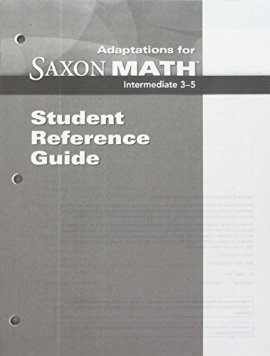 Saxon Math Intermediate 3: Adaptation Student Reference: SAXON PUBLISHERS