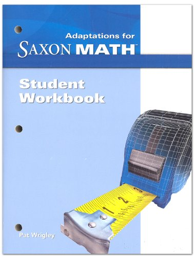 9781600323355: Saxon Math Intermediate 5: Student Adaptation Workbook Adaptation