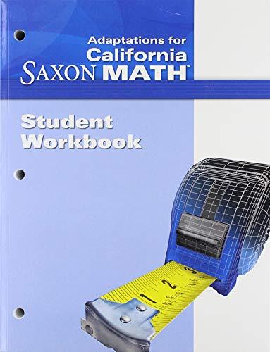 9781600323379: Saxon Math Intermediate 5 California: Student Workbook Adaptation