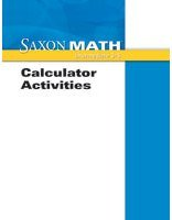 Saxon Math: Calculator Activities: SAXON PUBLISHERS