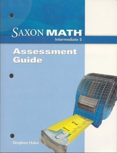 9781600323645: Saxon Math Intermediate 5: Assessments Guide
