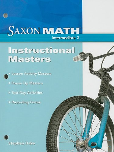 9781600324499: Saxon Math: Instructional Masters, Intermediate 3