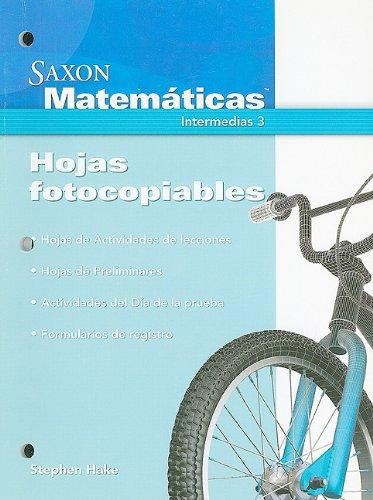 9781600324505: Saxon Math Intermediate 3 Spanish: Instructional Masters 2008 (Spanish Edition)