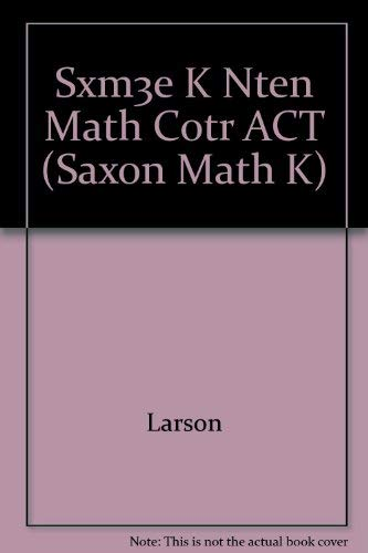 Saxon Math K: Math Center Activities: SAXON PUBLISHERS