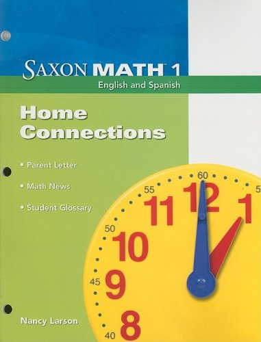 Saxon Math 1: Home Connections: SAXON PUBLISHERS