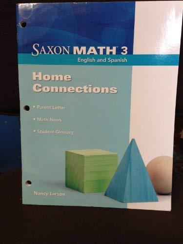 Saxon Math 3: Home Connections: SAXON PUBLISHERS