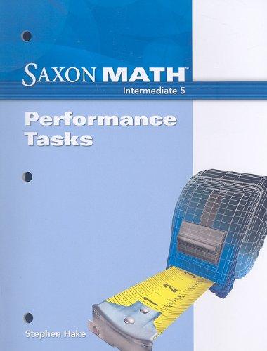 Saxon Math Intermediate 5: Performance Tasks: SAXON PUBLISHERS