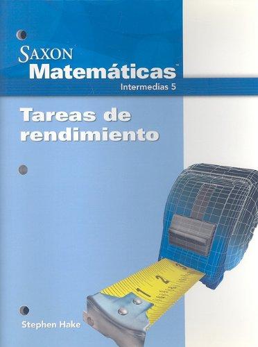 9781600325038: Saxon Math Intermediate 5 Spanish: Performance Tasks (Spanish Edition)