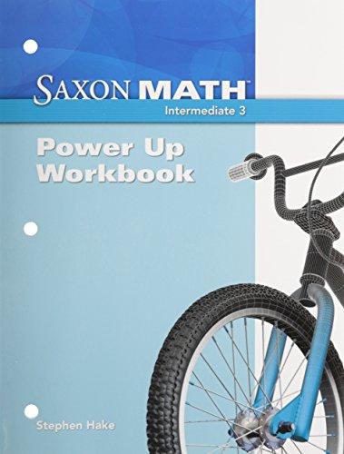 Sxm1e 3int Nten Power-Up Wkbk (Saxon Math Intermediate 3): Hake