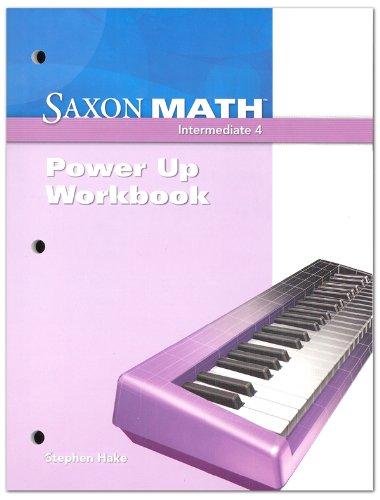 9781600325137: Saxon Math Intermediate 4: Power-Up Workbook