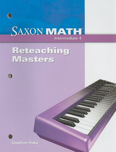 9781600325243: Saxon Math Intermediate 4: Reteaching Masters