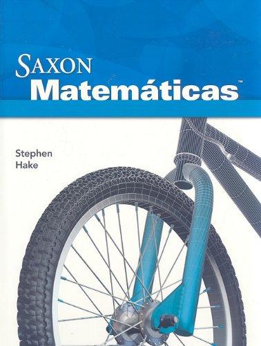 9781600325359: Saxon Math Intermediate 3 Spanish: Student Edition 2008 (Spanish Edition)