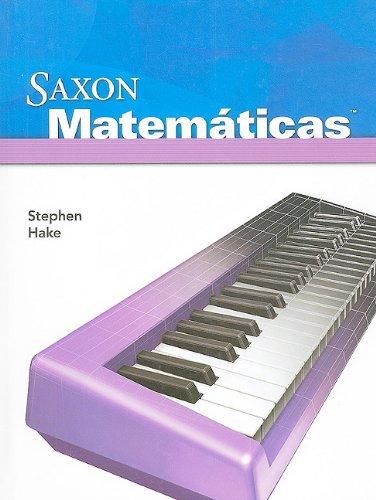 9781600325397: Saxon Math Intermediate 4 Spanish: Student Edition 2008 (Spanish Edition)