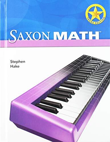 Saxon Math Intermediate 4 Texas: Student Edition: SAXON PUBLISHERS