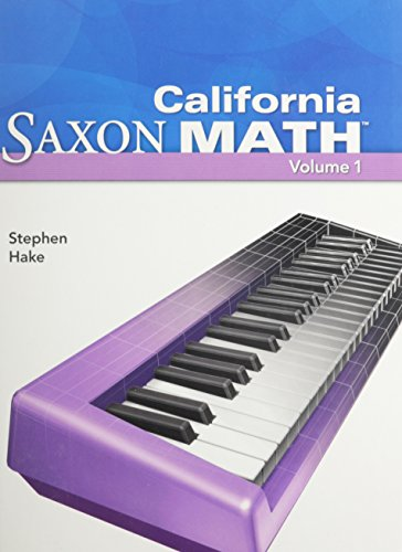 Saxon Math Intermediate 4 California: Student Edition: SAXON PUBLISHERS