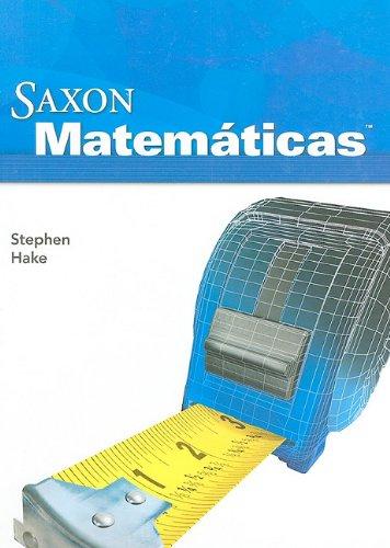 9781600325441: Saxon Math Intermediate 5 Spanish: Student Edition 2008 (Spanish Edition)