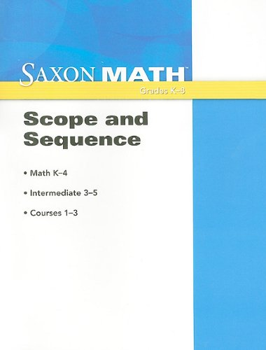 Saxon Math: Scope and Sequence 2008: SAXON PUBLISHERS