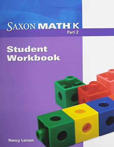 Saxon Math K: Student Workbook Part 2: SAXON PUBLISHERS