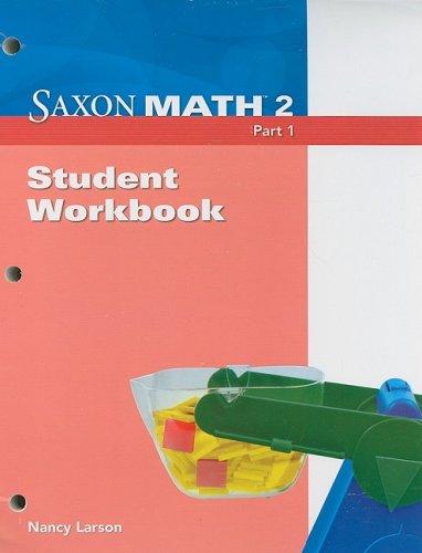 9781600325748: Saxon Math, Grade 2, Part 1: Student Workbook