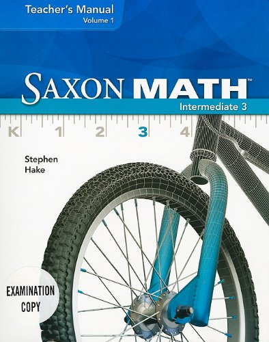 9781600325960: Saxon Math Intermediate 3, Teacher's Manual Vol. 1