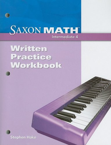 9781600326820: Saxon Math Intermediate 4: Written Practice Workbook