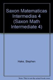 9781600329418: Saxon Math Intermediate 4 Spanish: Teacher Manual 2-Volume Set 2008 (Spanish Edition)
