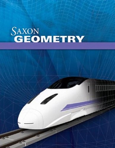 9781600329760: Saxon Geometry: Homeschool Kit with Solutions Manual