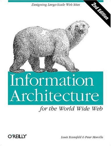 9781600330155: Information Architecture for the World Wide Web