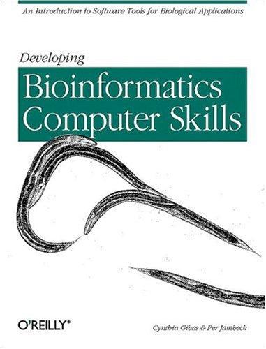 9781600330292: Developing Bioinformatics Computer Skills